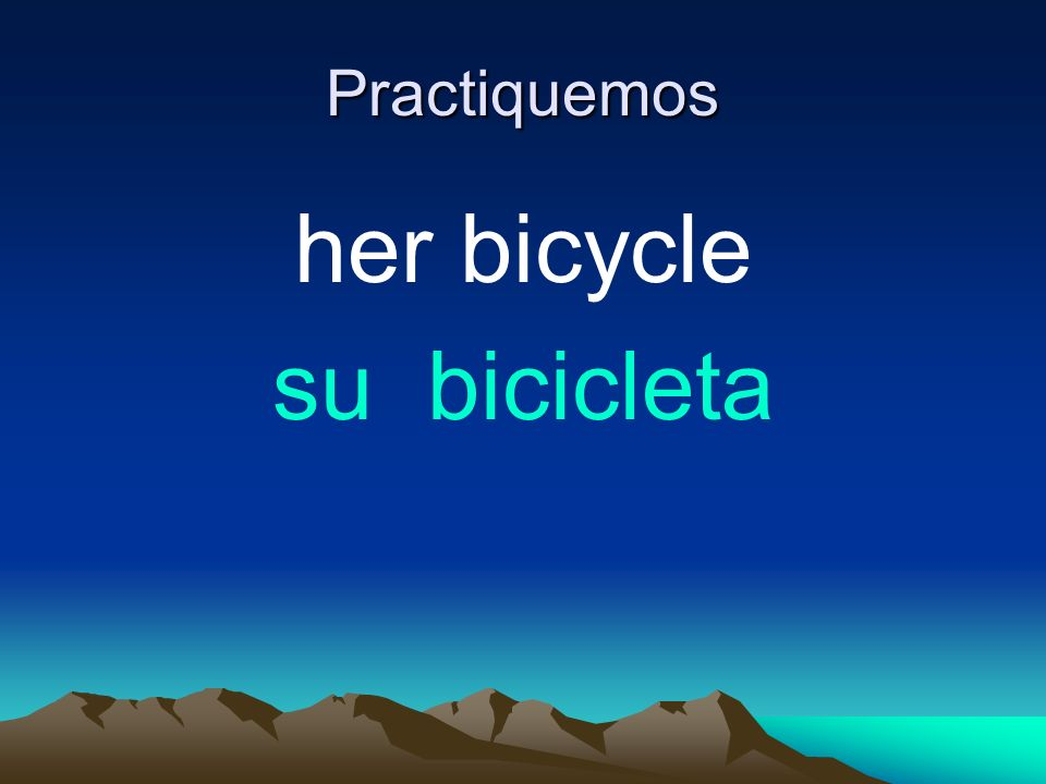 Practiquemos her bicycle su bicicleta