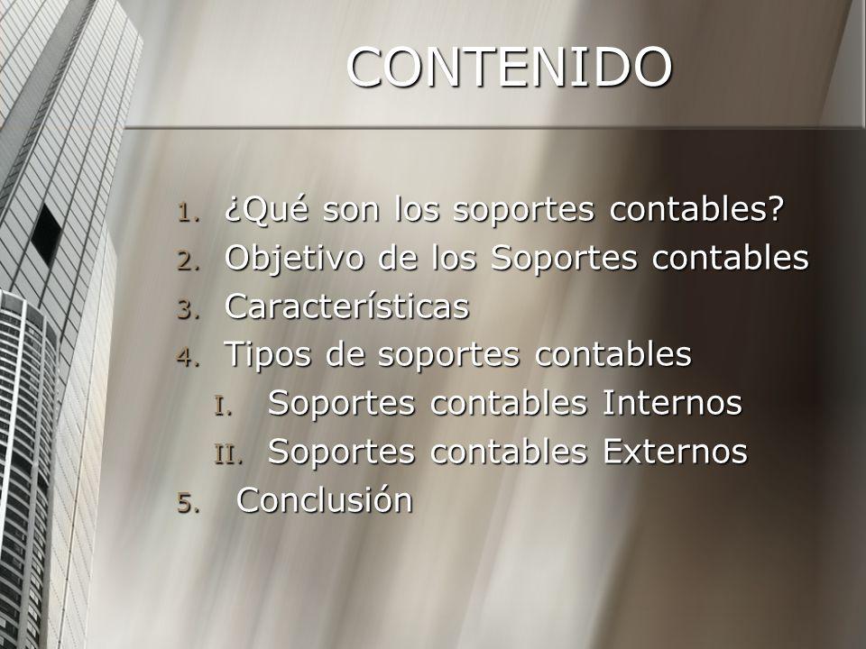 CONTENIDO ¿Qué son los soportes contables