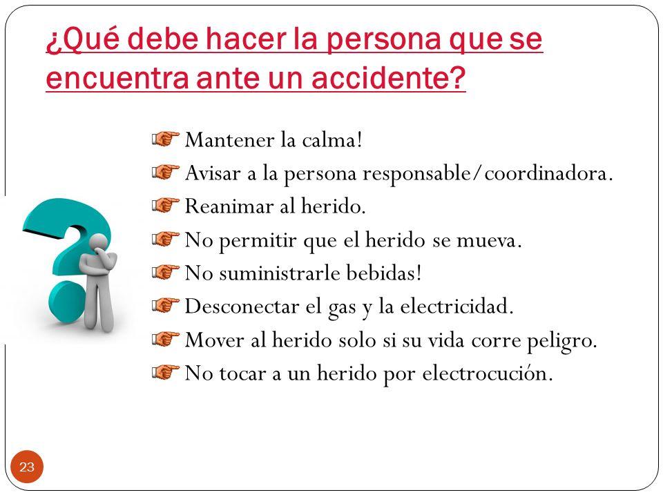 ¿Qué debe hacer la persona que se encuentra ante un accidente