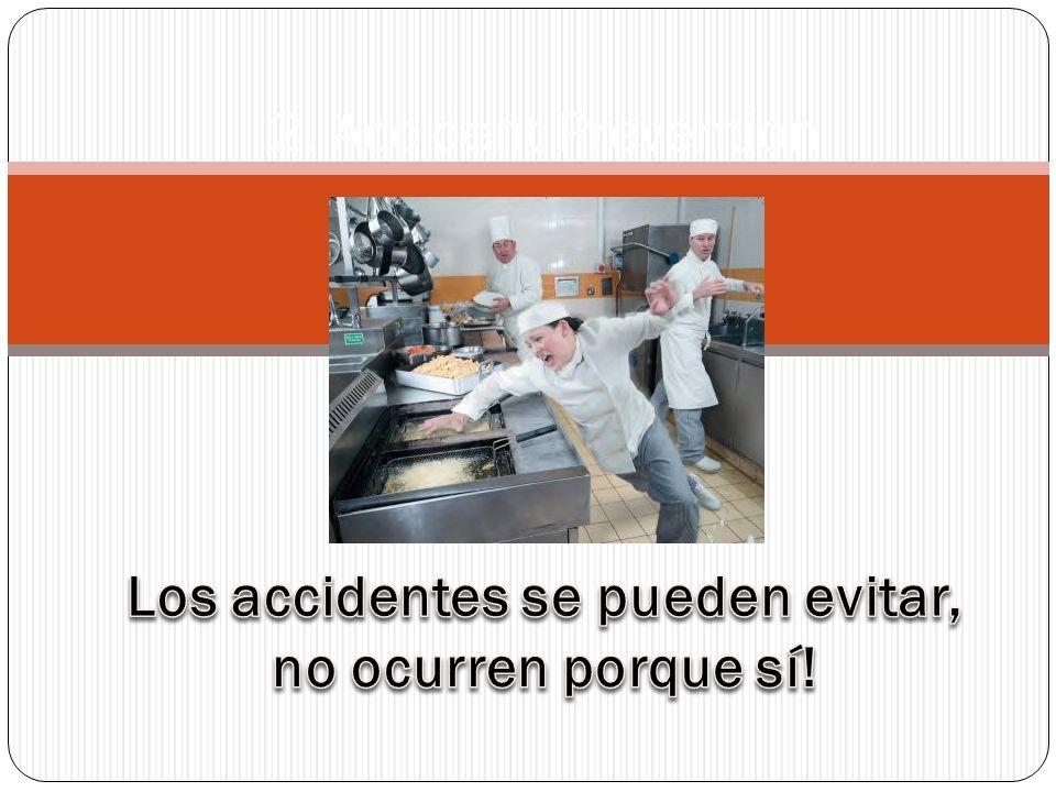 Los accidentes se pueden evitar, no ocurren porque sí!