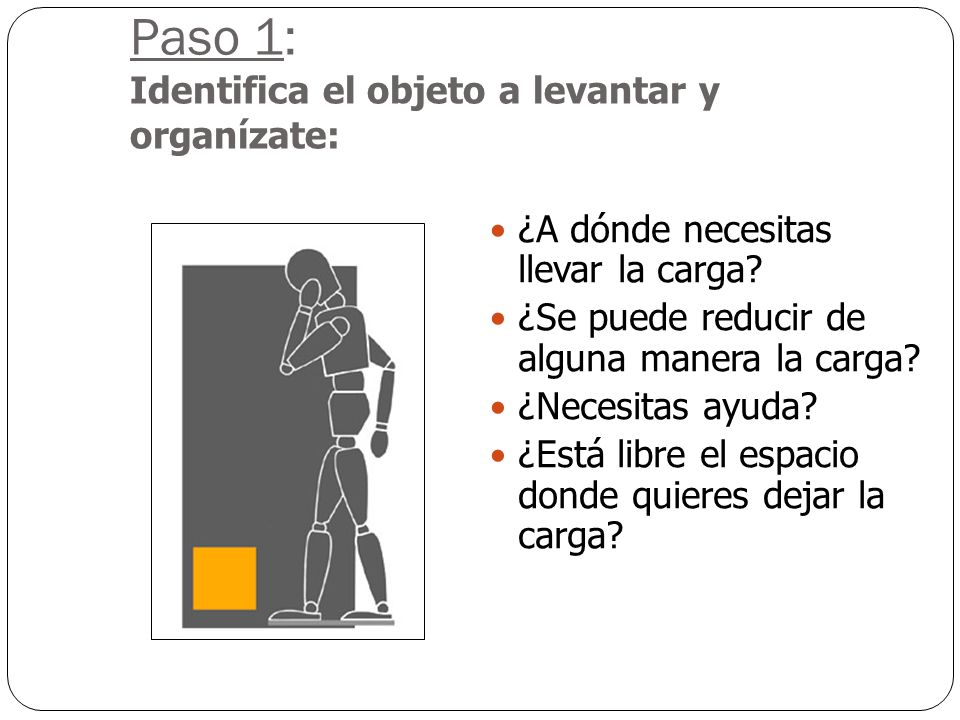 Paso 1: Identifica el objeto a levantar y organízate: