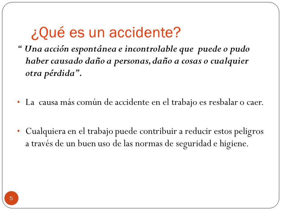 ¿Qué es un accidente