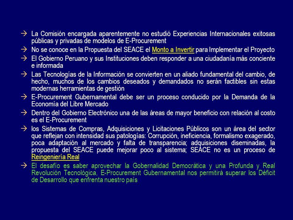 La Comisión encargada aparentemente no estudió Experiencias Internacionales exitosas públicas y privadas de modelos de E-Procurement