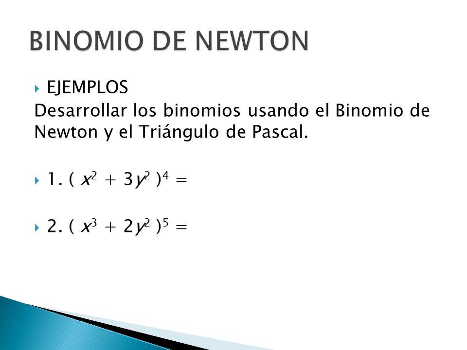 BINOMIO DE NEWTON EJEMPLOS