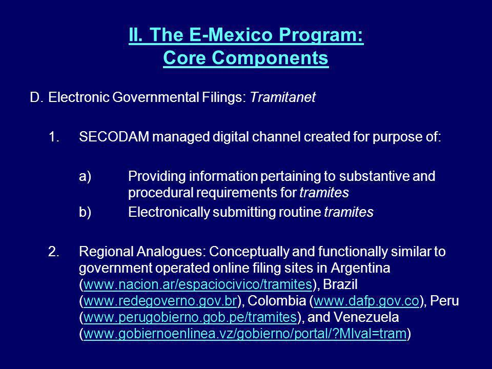 II. The E-Mexico Program: Core Components