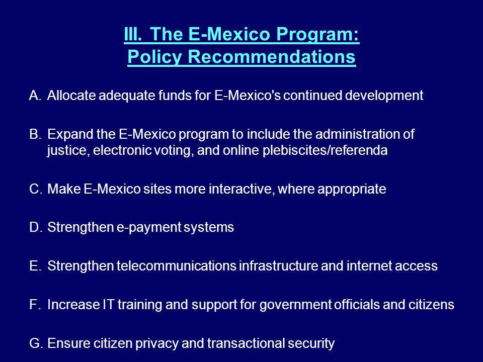 III. The E-Mexico Program: Policy Recommendations