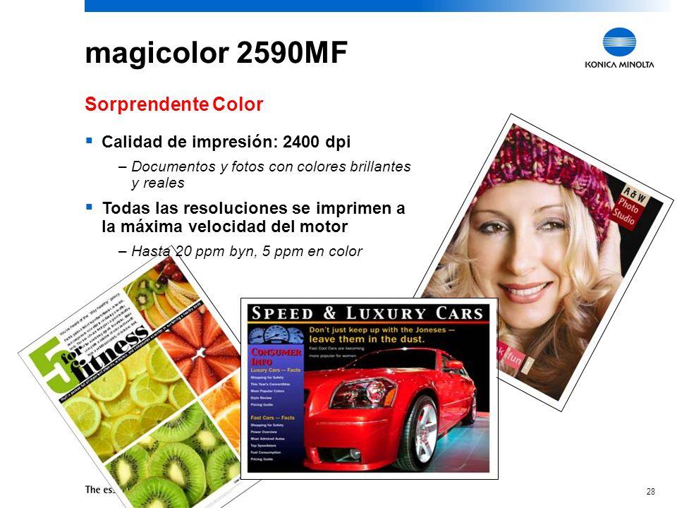 magicolor 2590MF Sorprendente Color Calidad de impresión: 2400 dpi