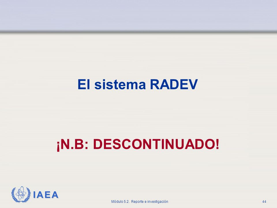 El sistema RADEV ¡N.B: DESCONTINUADO!