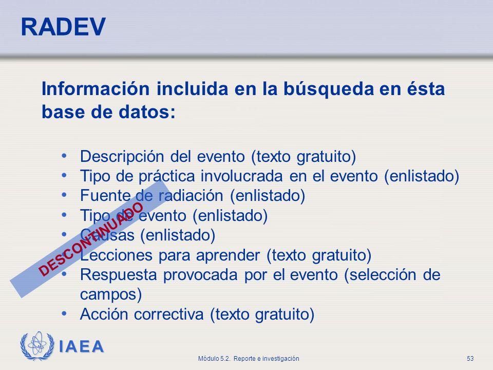 RADEV Información incluida en la búsqueda en ésta base de datos: