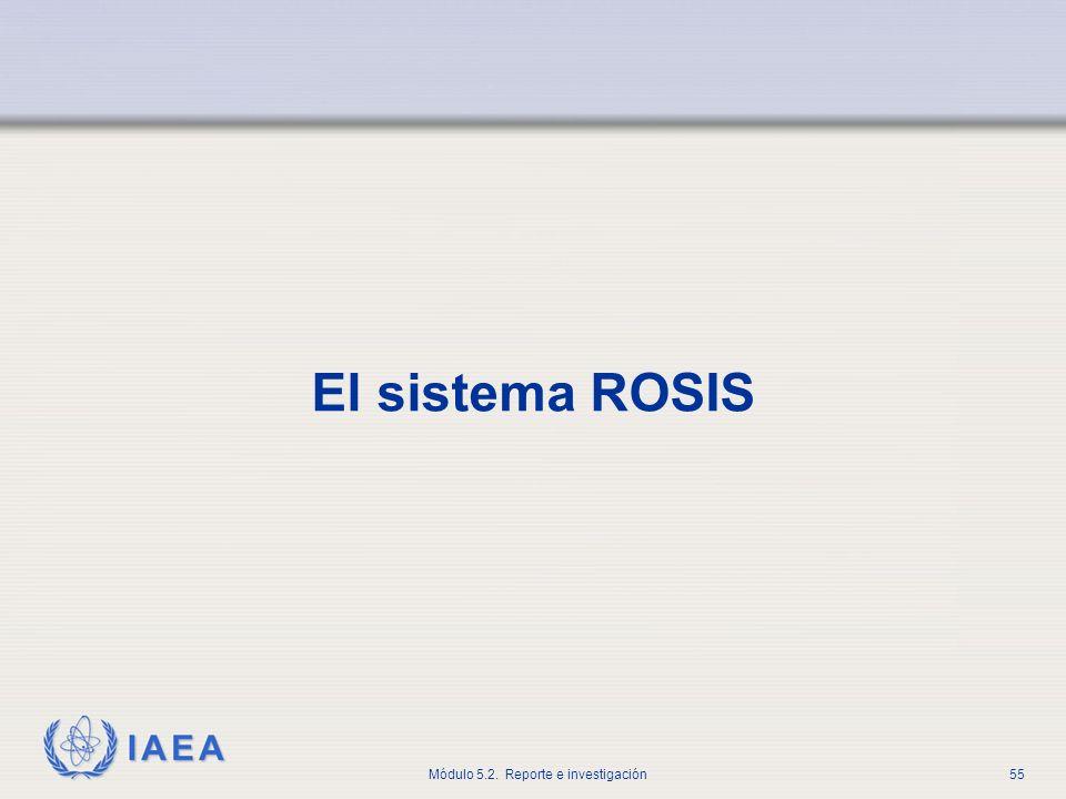 El sistema ROSIS La siguiente sección contiene varias diapositivas donde se presenta el sistema ROSIS.