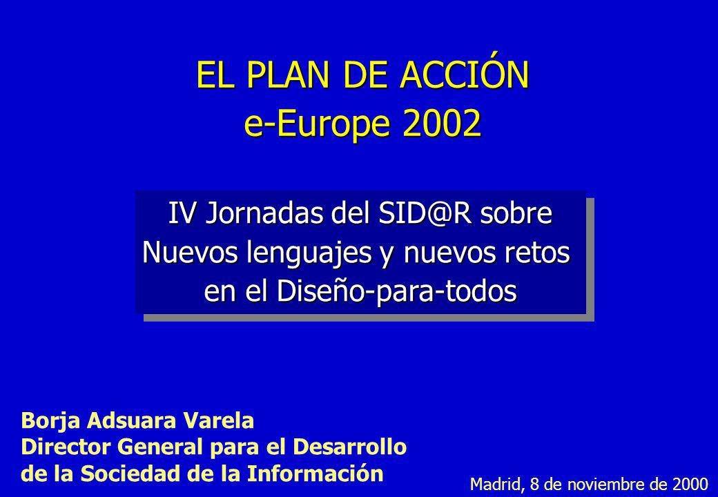EL PLAN DE ACCIÓN e-Europe 2002