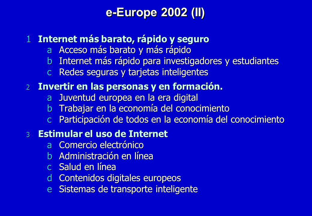 e-Europe 2002 (II) Internet más barato, rápido y seguro