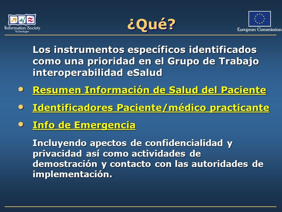 ¿Qué Los instrumentos específicos identificados como una prioridad en el Grupo de Trabajo interoperabilidad eSalud.