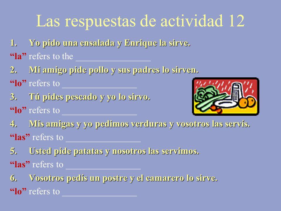 Las respuestas de actividad 12