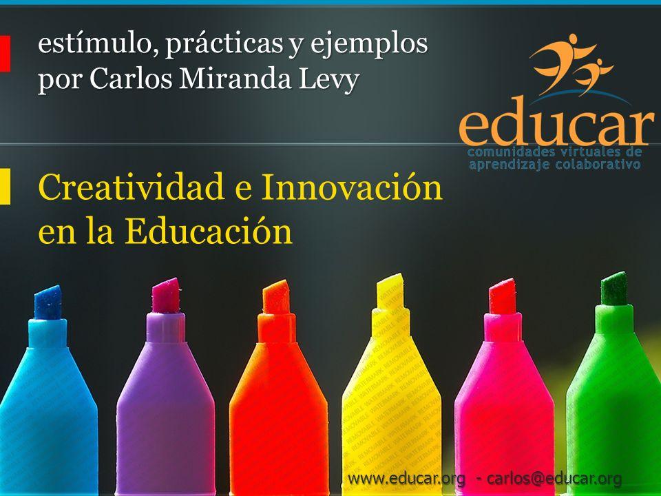 estímulo, prácticas y ejemplos por Carlos Miranda Levy
