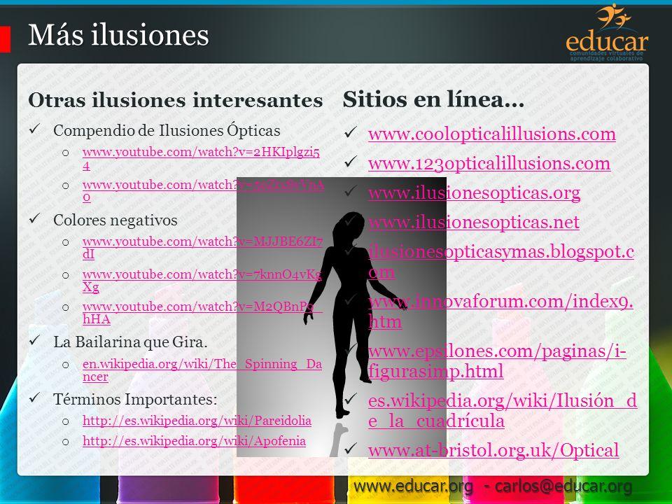 Más ilusiones Sitios en línea… Otras ilusiones interesantes
