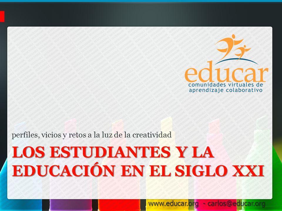Los Estudiantes y la Educación en el siglo XXI