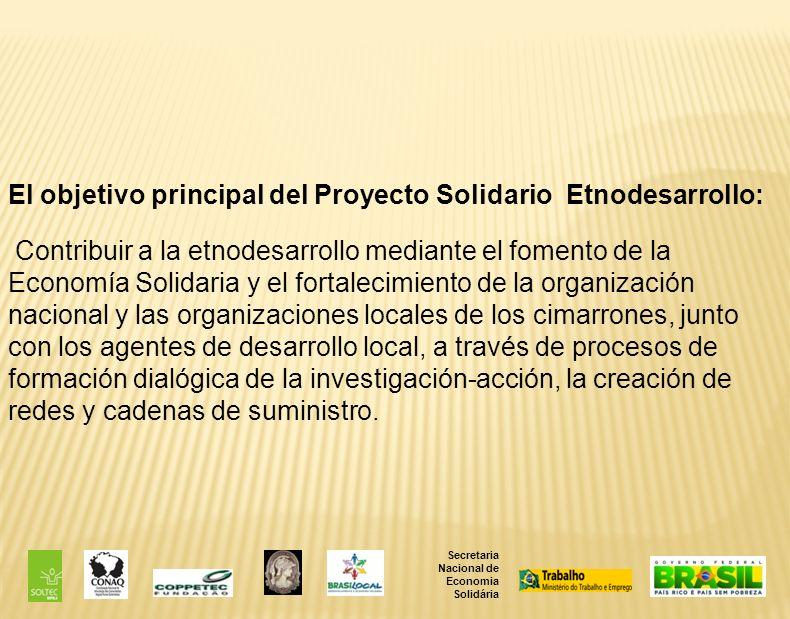 El objetivo principal del Proyecto Solidario Etnodesarrollo: