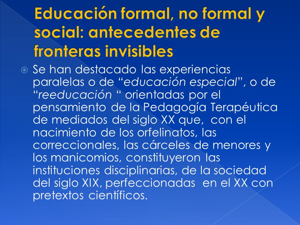 Educación formal, no formal y social: antecedentes de fronteras invisibles