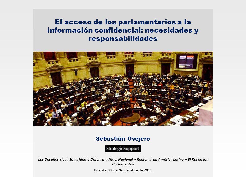 El acceso de los parlamentarios a la información confidencial: necesidades y responsabilidades