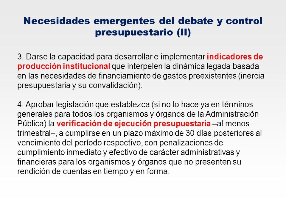 Necesidades emergentes del debate y control presupuestario (II)