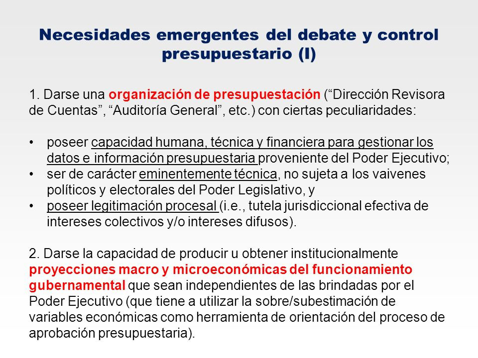 Necesidades emergentes del debate y control presupuestario (I)