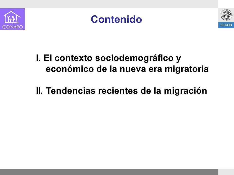 Contenido I. El contexto sociodemográfico y económico de la nueva era migratoria.