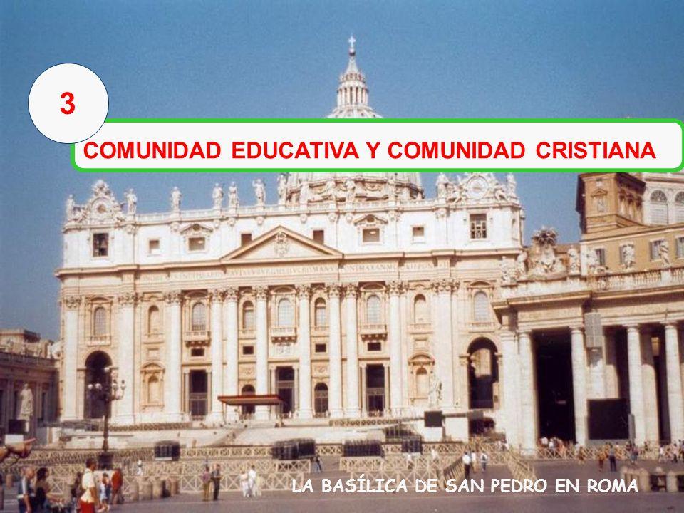 3 COMUNIDAD EDUCATIVA Y COMUNIDAD CRISTIANA
