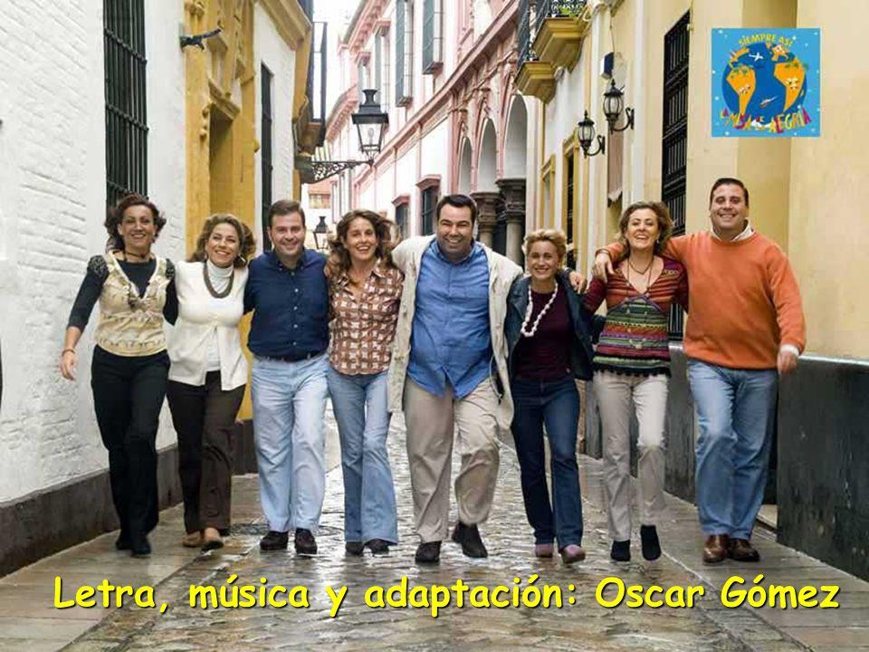 Letra, música y adaptación: Oscar Gómez