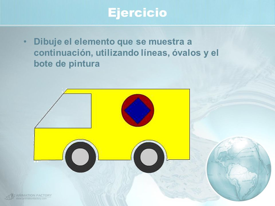 Ejercicio Dibuje el elemento que se muestra a continuación, utilizando líneas, óvalos y el bote de pintura.