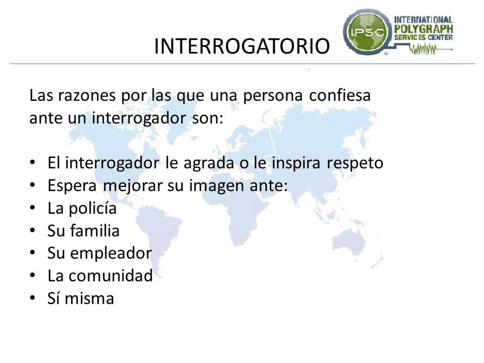 INTERROGATORIO Las razones por las que una persona confiesa