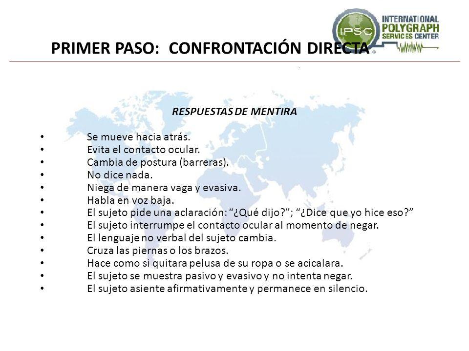 PRIMER PASO: CONFRONTACIÓN DIRECTA