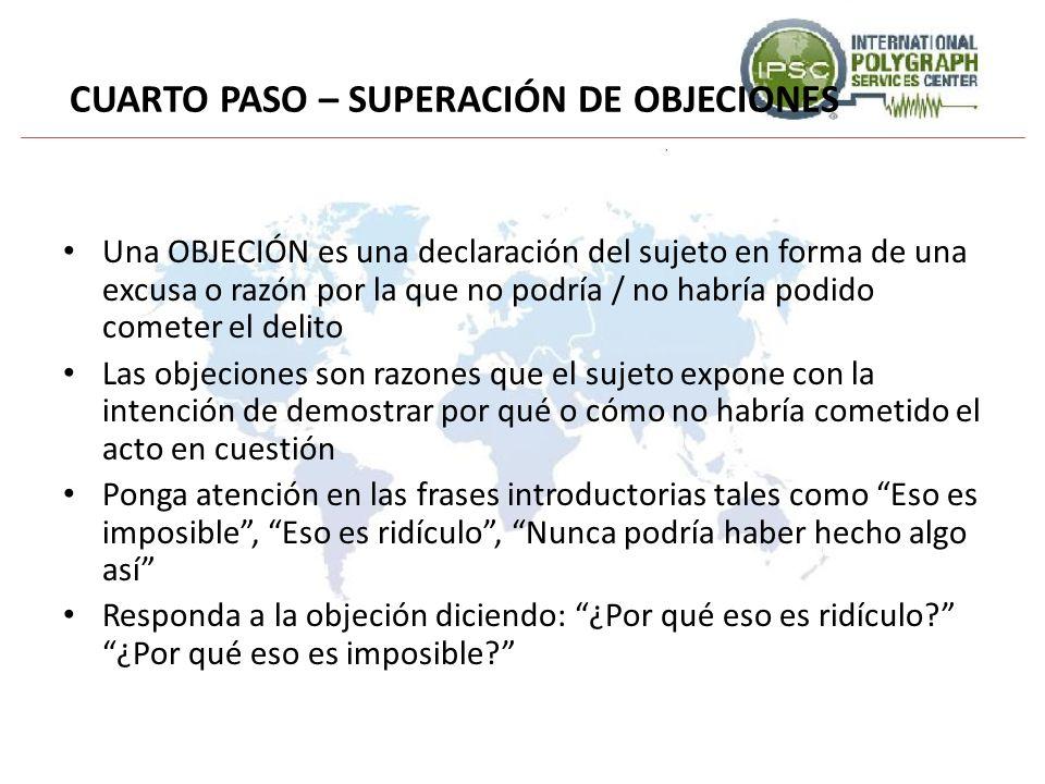CUARTO PASO – SUPERACIÓN DE OBJECIONES