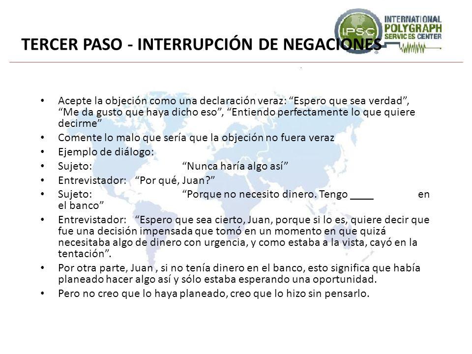 TERCER PASO - INTERRUPCIÓN DE NEGACIONES