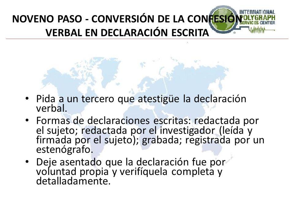 NOVENO PASO - CONVERSIÓN DE LA CONFESIÓN VERBAL EN DECLARACIÓN ESCRITA