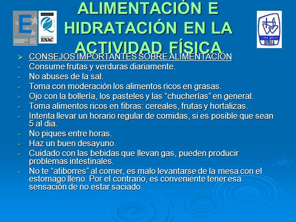 ALIMENTACIÓN E HIDRATACIÓN EN LA ACTIVIDAD FÍSICA