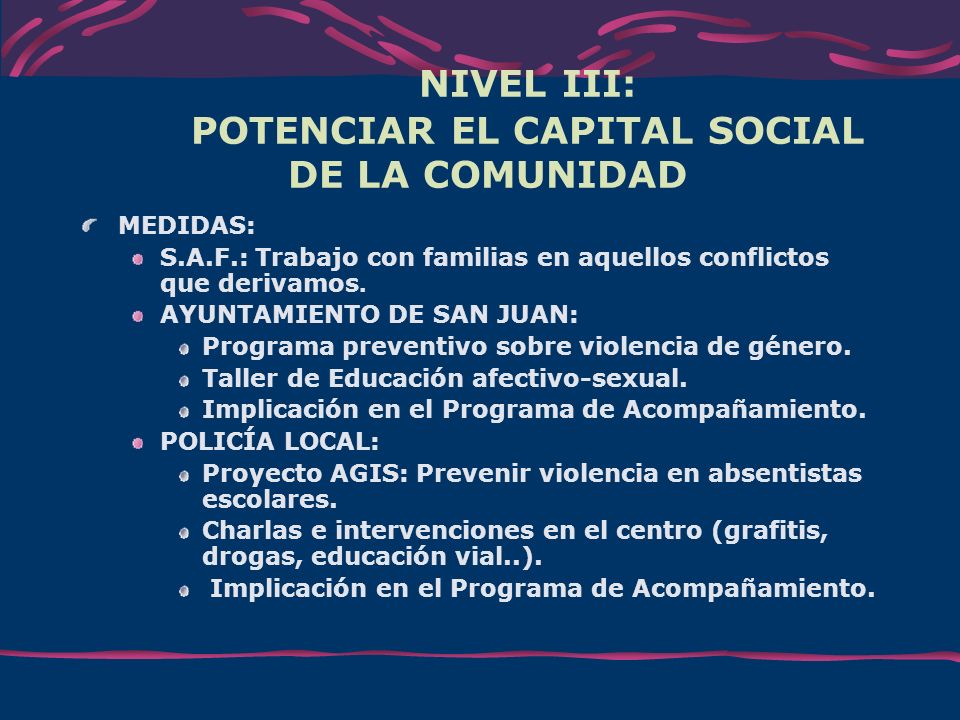 NIVEL III: POTENCIAR EL CAPITAL SOCIAL DE LA COMUNIDAD