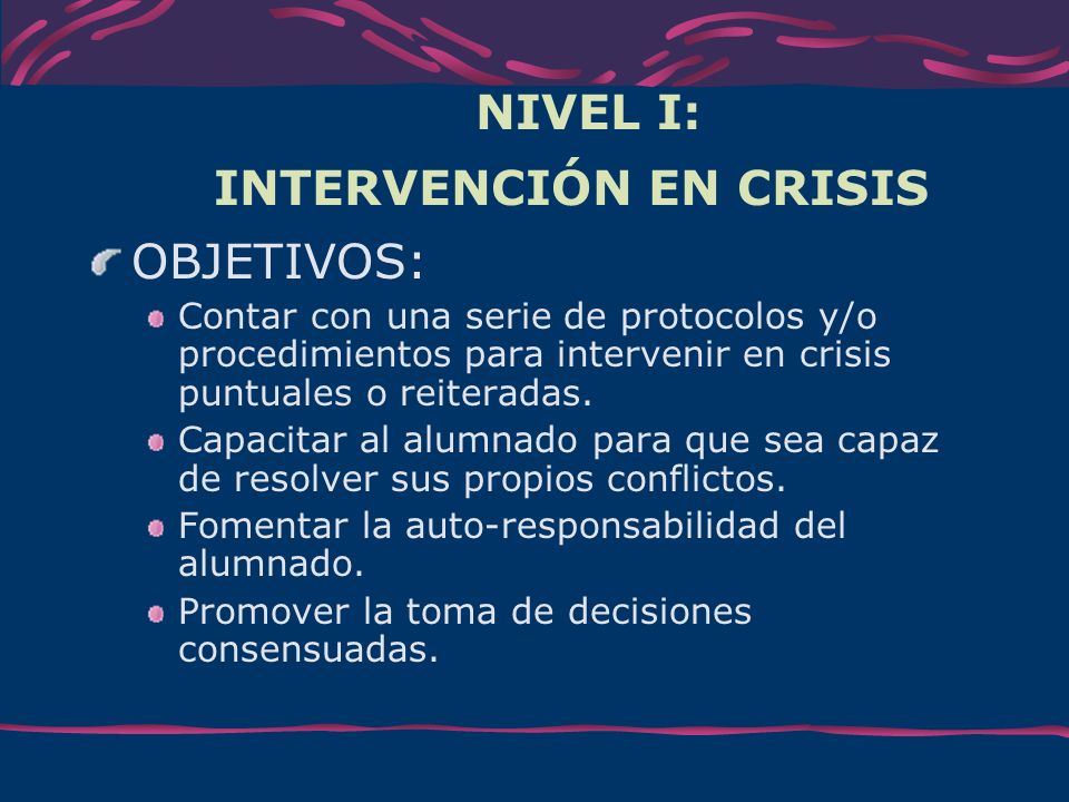 NIVEL I: INTERVENCIÓN EN CRISIS
