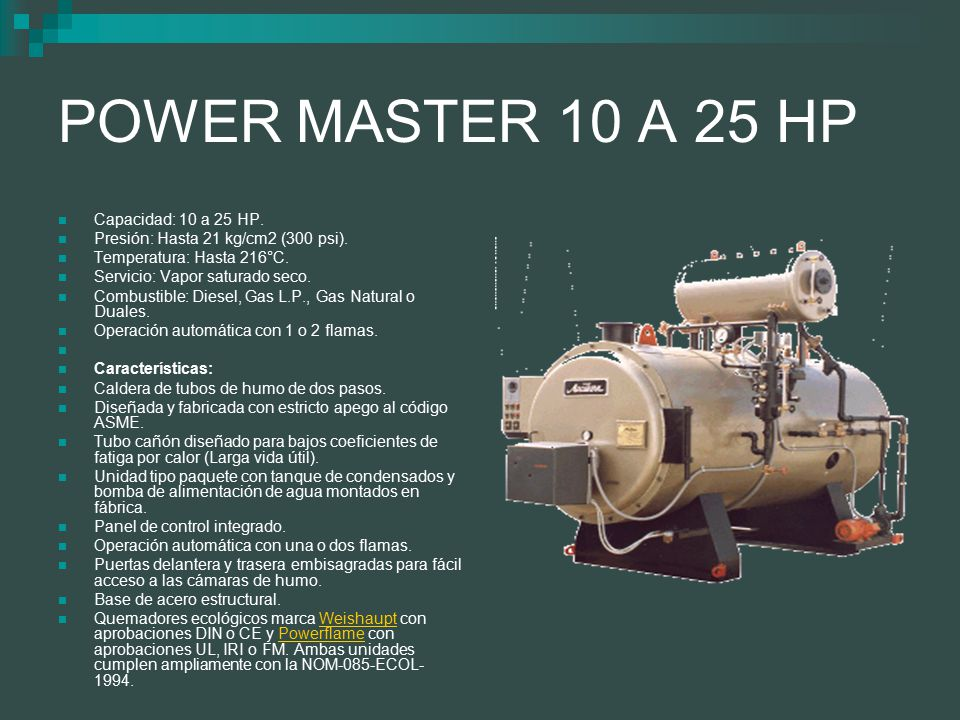 POWER MASTER 10 A 25 HP Capacidad: 10 a 25 HP.