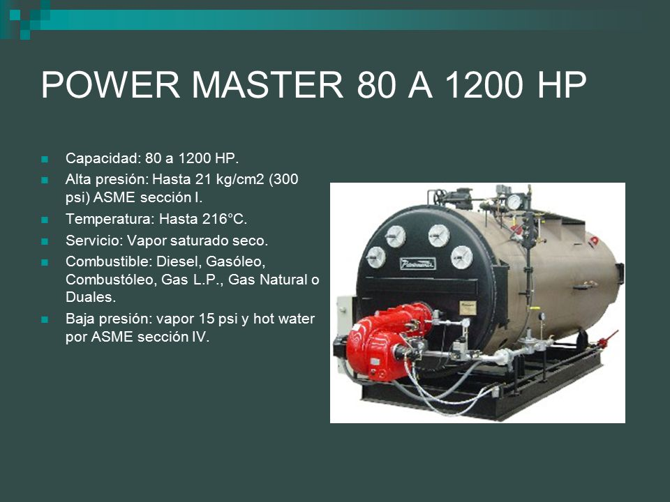 POWER MASTER 80 A 1200 HP Capacidad: 80 a 1200 HP.