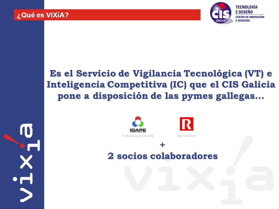 Es el Servicio de Vigilancia Tecnológica (VT) e