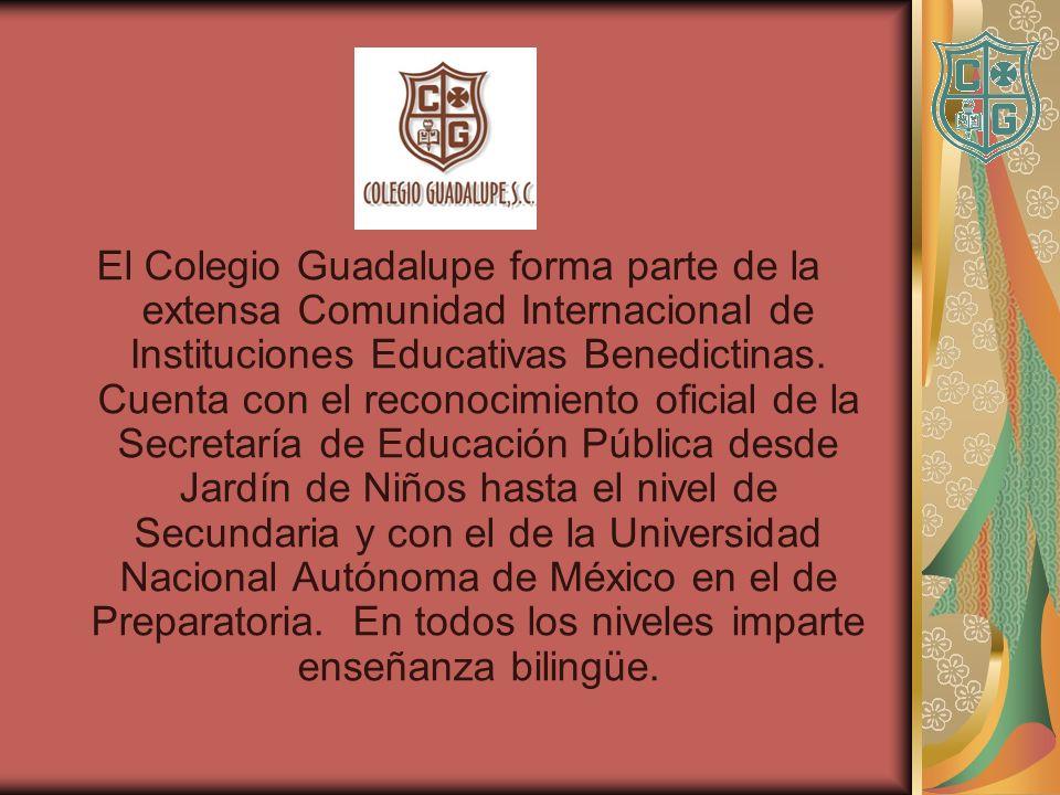 El Colegio Guadalupe forma parte de la extensa Comunidad Internacional de Instituciones Educativas Benedictinas.