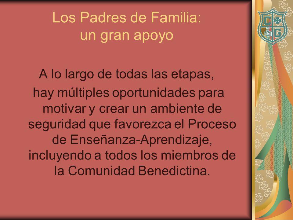 Los Padres de Familia: un gran apoyo