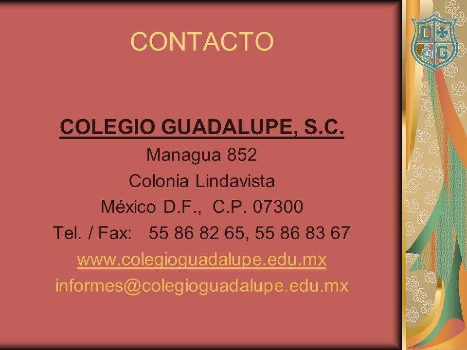CONTACTO COLEGIO GUADALUPE, S.C. Managua 852 Colonia Lindavista