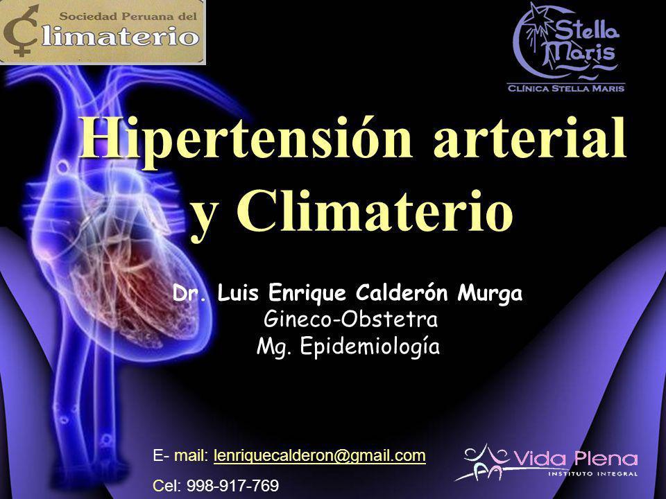Dr. Luis Enrique Calderón Murga Gineco-Obstetra Mg. Epidemiología