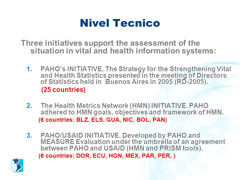 Nivel TecnicoThree initiatives support the assessment of the situation in vital and health information systems: