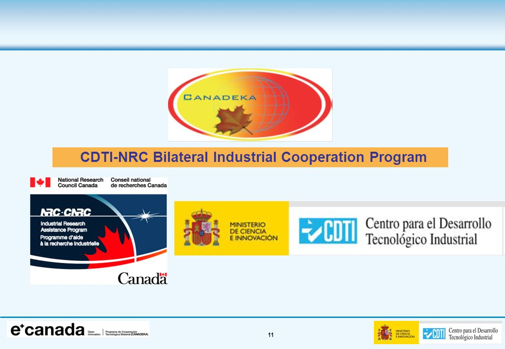 2. Canadeka Programme CDTI-NRC Bilateral Industrial Cooperation Program