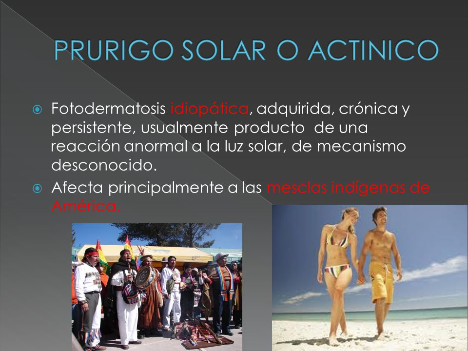 PRURIGO SOLAR O ACTINICO