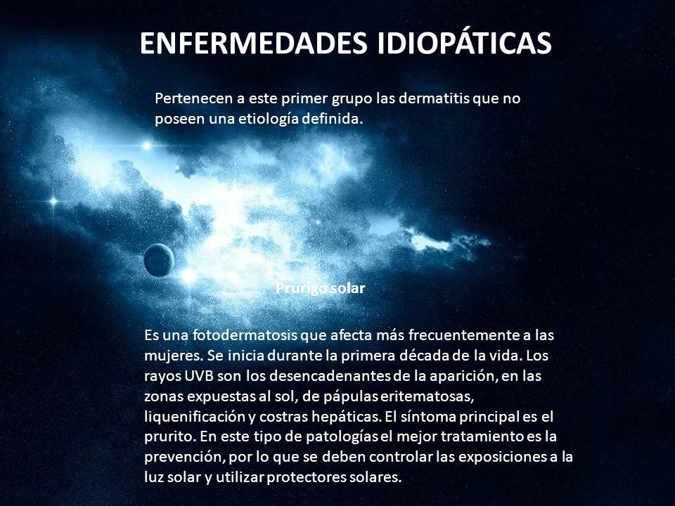 ENFERMEDADES IDIOPÁTICAS