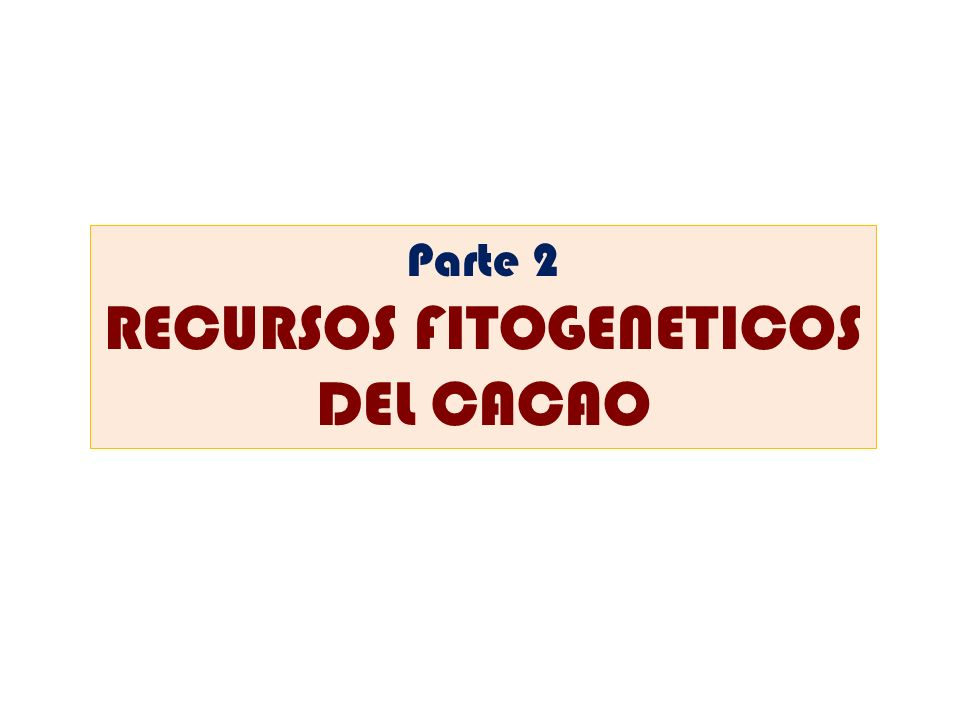 RECURSOS FITOGENETICOS